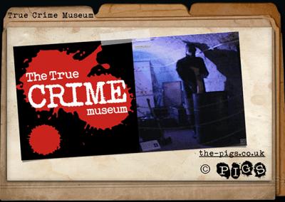 True Crime Museum